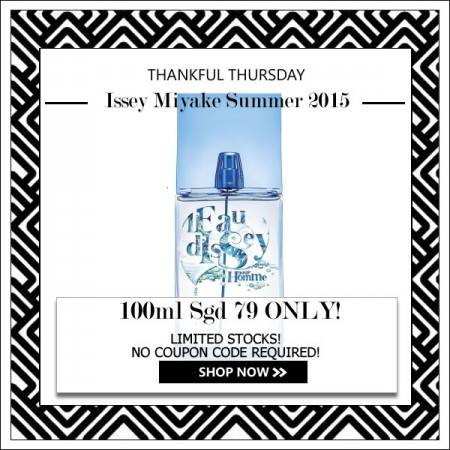 ISSEY MIYAKE L'EAU D'ISSEY POUR L'ETE SUMMER 2015 POUR HOMME EDT FOR MEN 100ML [THANKFUL THURSDAY SPECIAL]