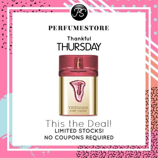 TRUSSARDI A WAY FOR HER EDT FOR WOMEN 100ML [THANKFUL THURSDAY SPECIAL]